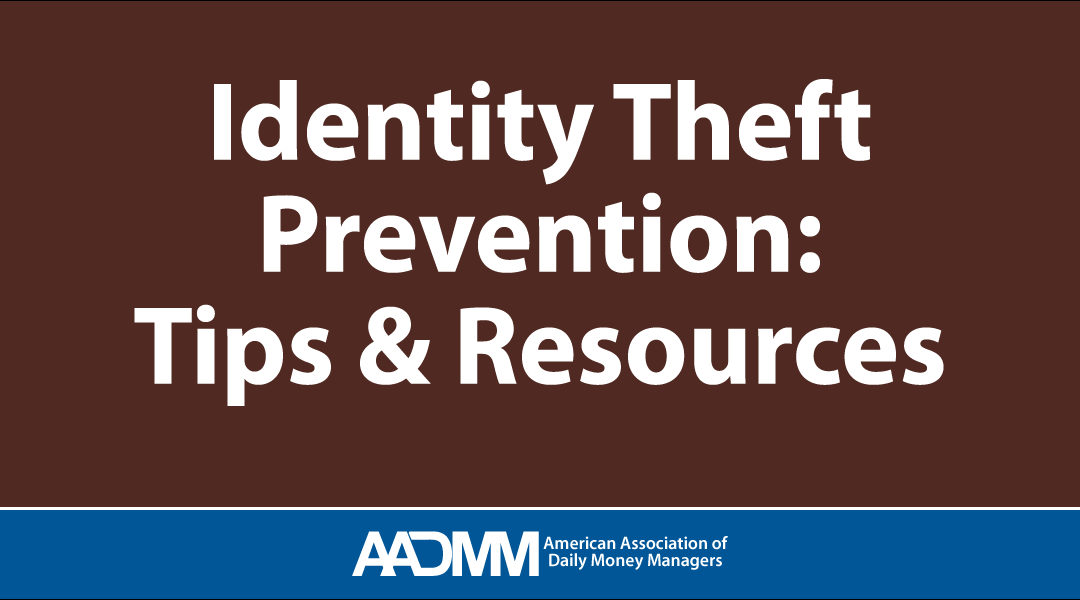 Identify Theft Prevention: Tips & Resources